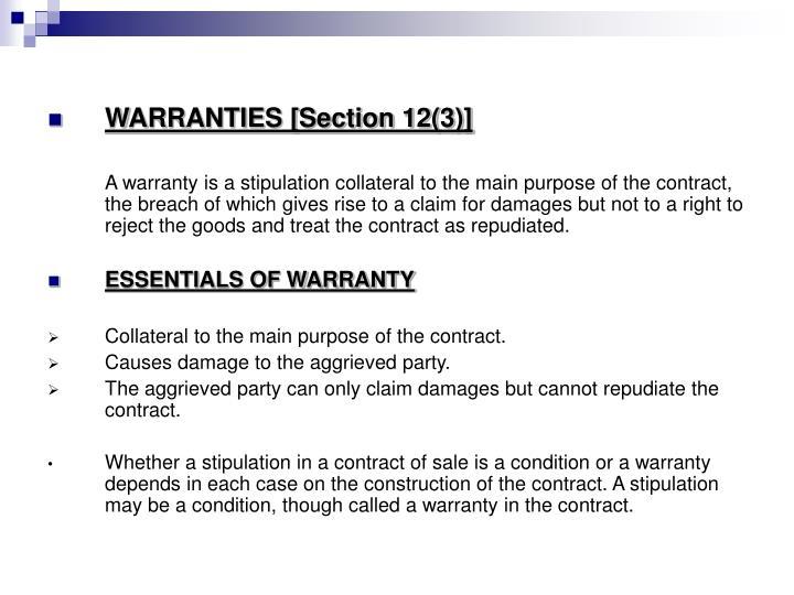 WARRANTIES [Section 12(3)]