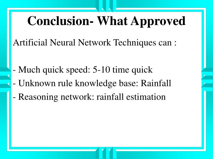 Conclusion- What Approved
