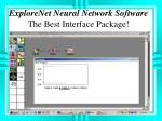 explorenet neural network software the best interface package