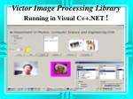 victor image processing library running in visual c net