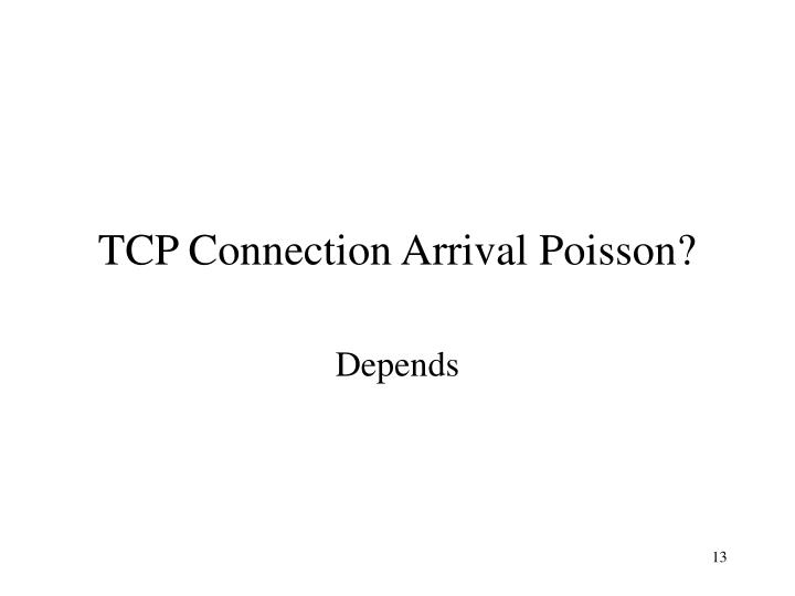 TCP Connection Arrival Poisson?