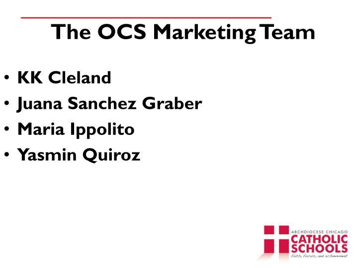 The OCS Marketing Team