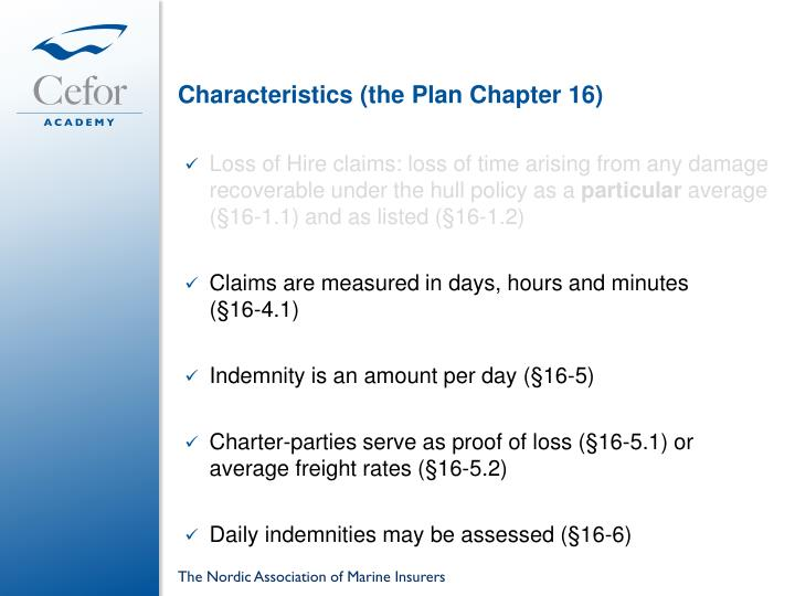 Characteristics (the Plan Chapter 16)
