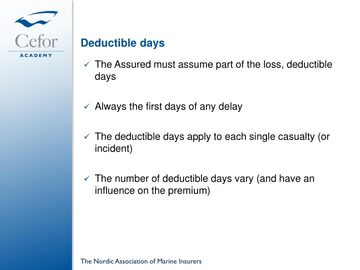 Deductible days