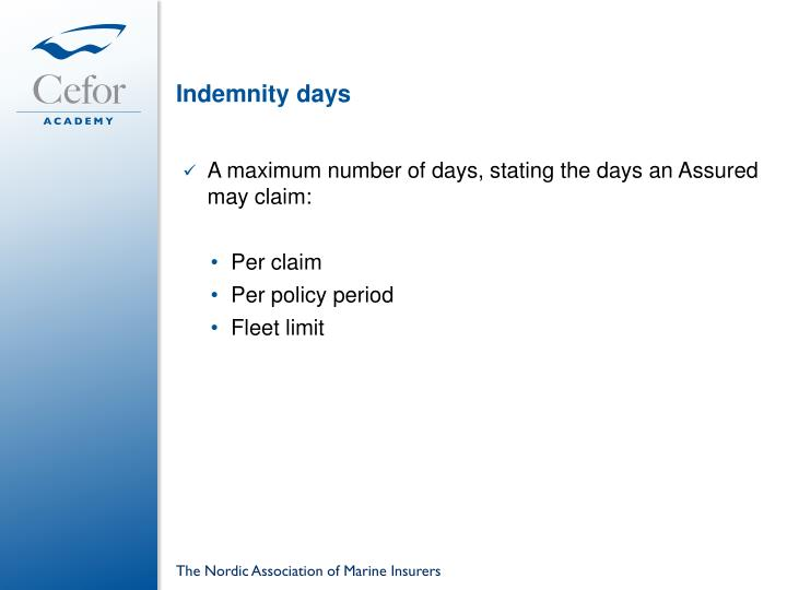 Indemnity days