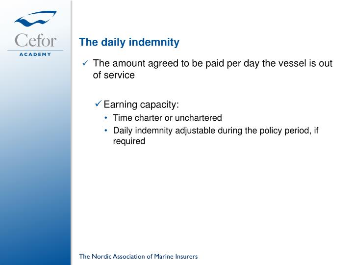 The daily indemnity