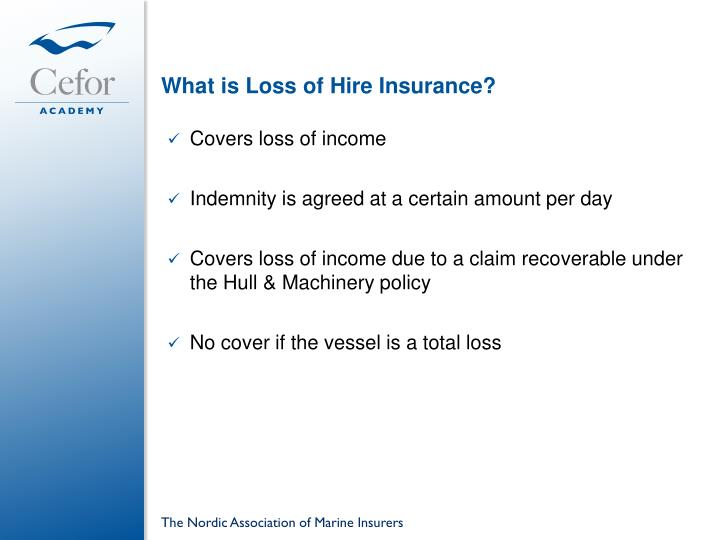 What is Loss of Hire Insurance?