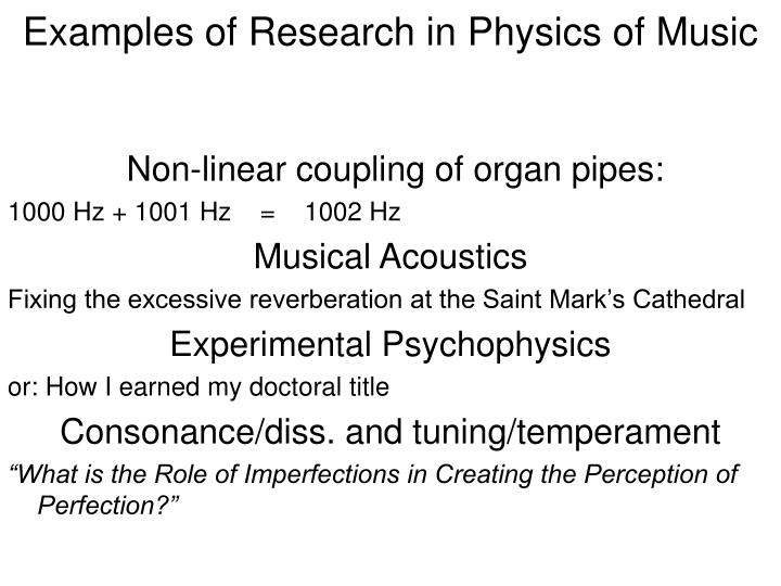 Examples of Research in Physics of Music