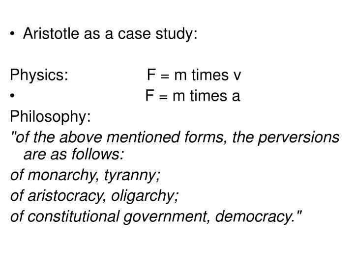 Aristotle as a case study: