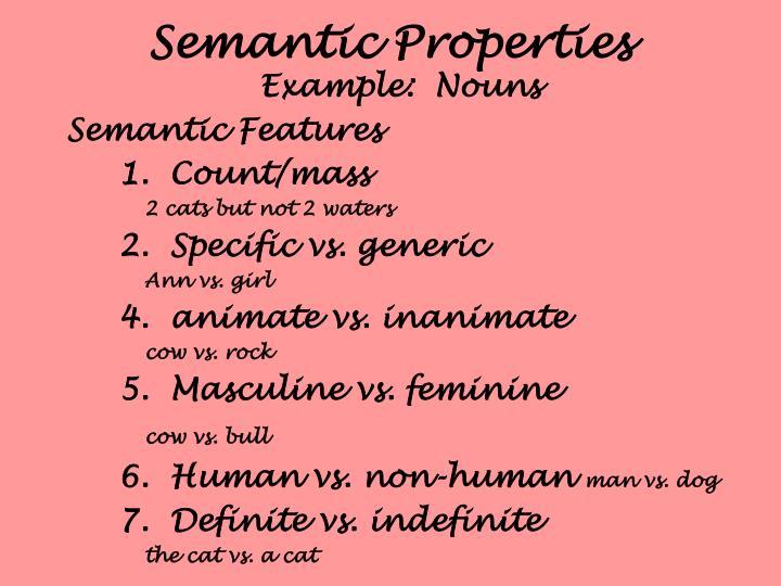 Semantic Properties