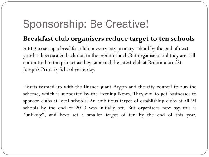 Sponsorship: Be Creative!