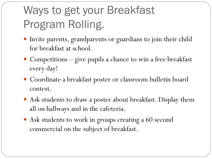 Ways to get your Breakfast Program Rolling.