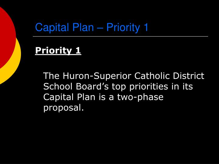 Capital Plan – Priority 1