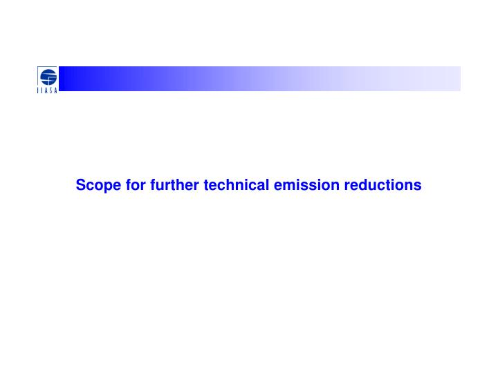 Scope for further technical emission reductions