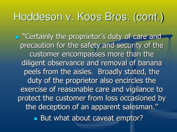 Hoddeson v. Koos Bros. (cont.)