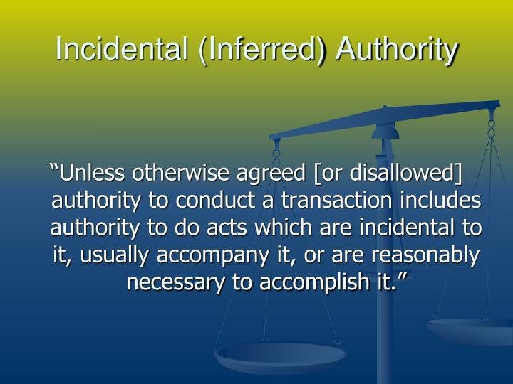 Incidental (Inferred) Authority
