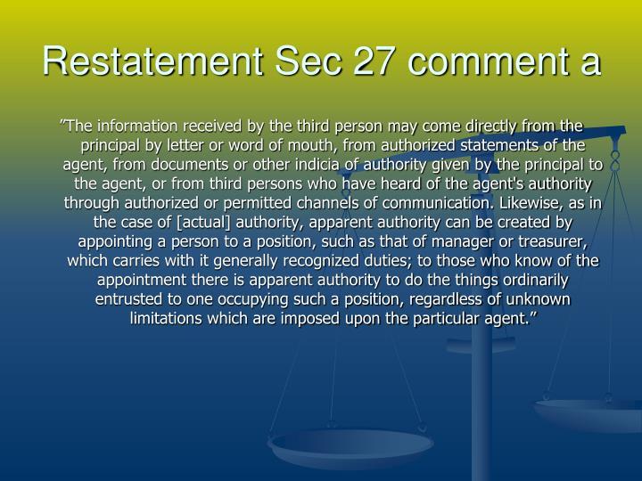 Restatement Sec 27 comment a