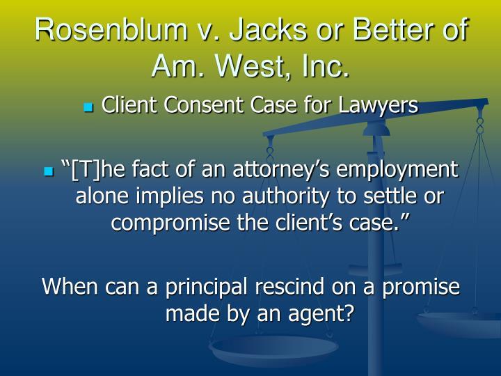 Rosenblum v. Jacks or Better of Am. West, Inc.