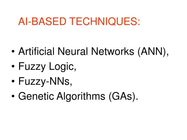 AI-BASED TECHNIQUES: