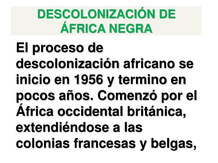 DESCOLONIZACIÓN DE ÁFRICA NEGRA