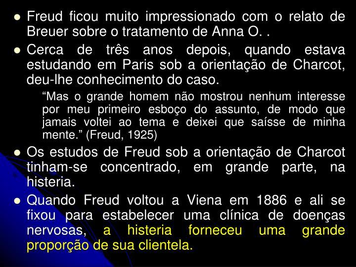 Freud ficou muito impressionado com o relato de