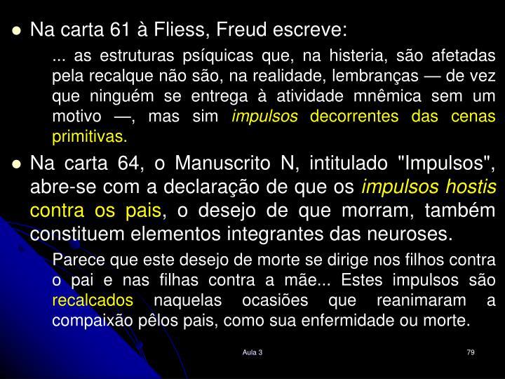 Na carta 61  Fliess, Freud escreve: