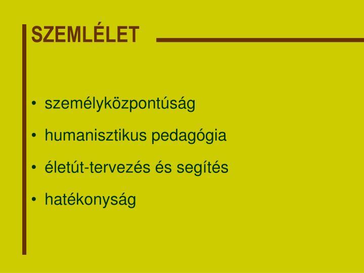 SZEMLÉLET
