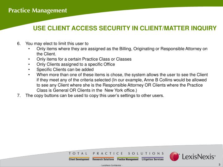 USE CLIENT ACCESS SECURITY IN CLIENT/MATTER INQUIRY