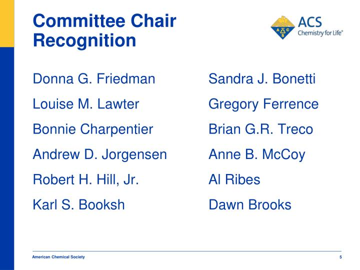 Committee Chair Recognition
