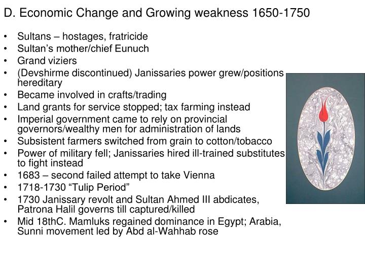 D. Economic Change and Growing weakness 1650-1750