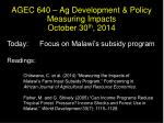 agec 640 ag development policy measuring impacts october 30 th 2014