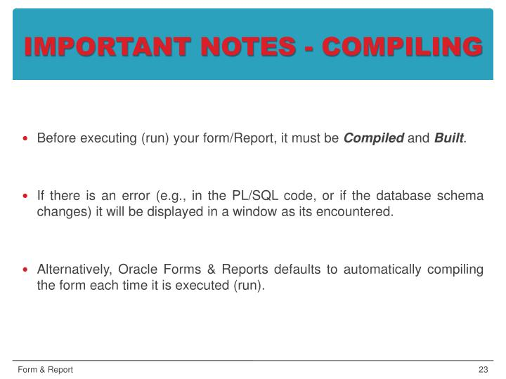 IMPORTANT NOTES - COMPILING