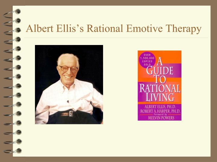 Albert Ellis's Rational Emotive Therapy