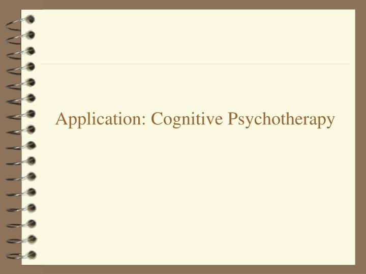 Application: Cognitive Psychotherapy
