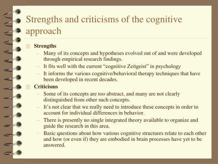 Strengths and criticisms of the cognitive approach