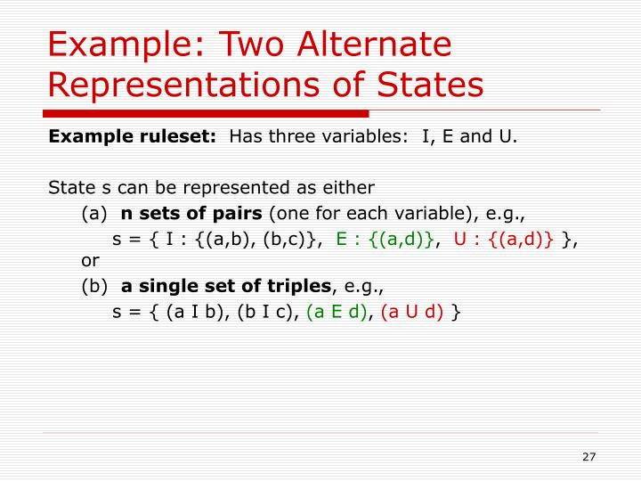 Example: Two Alternate Representations of States