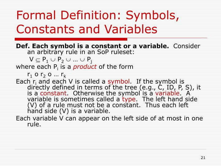 Formal Definition: Symbols, Constants and Variables