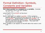 formal definition symbols constants and variables