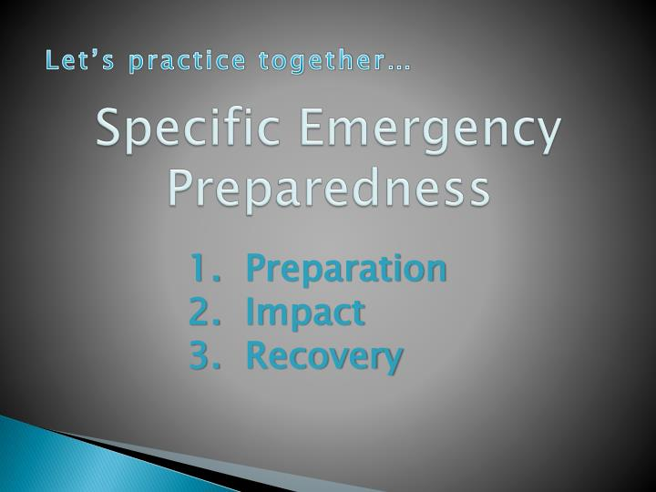 Specific Emergency Preparedness