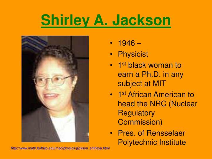 Shirley A. Jackson