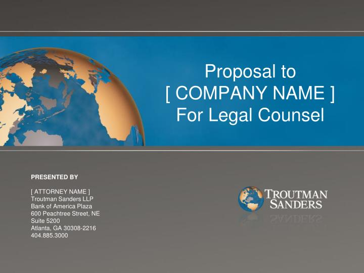 Proposal to company name for legal counsel