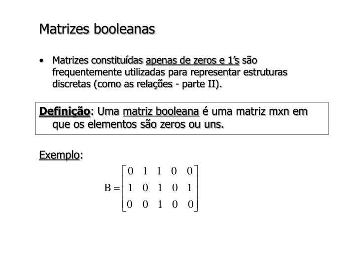 Matrizes booleanas