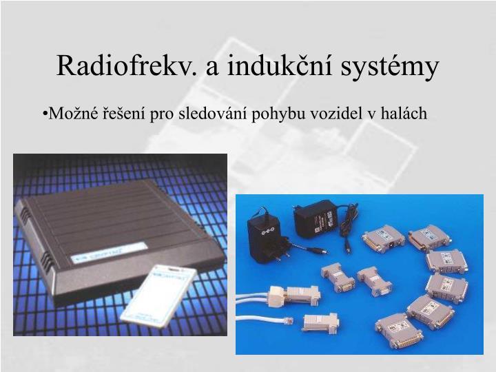 Radiofrekv. a indukční systémy