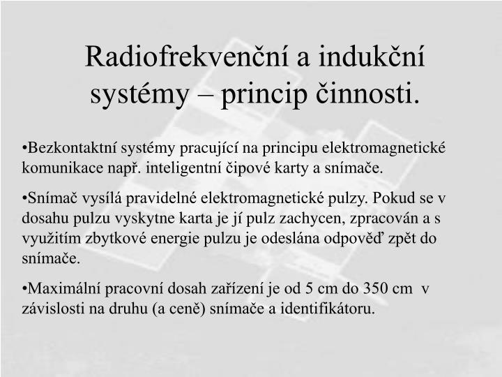 Radiofrekvenční a indukční systémy – princip činnosti.