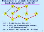 distance labels let d i be the length of the shortest path from i to t in g x