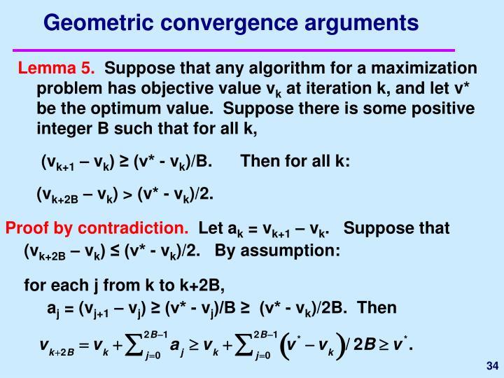 Geometric convergence arguments