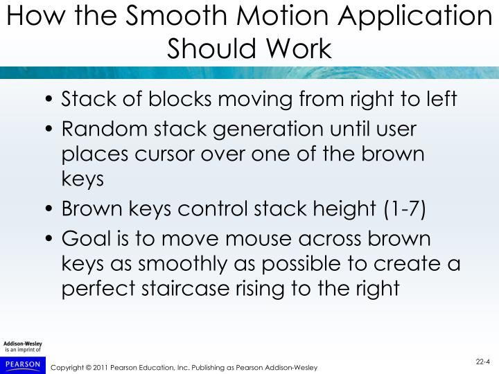 How the Smooth Motion Application Should Work