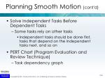 planning smooth motion cont d2