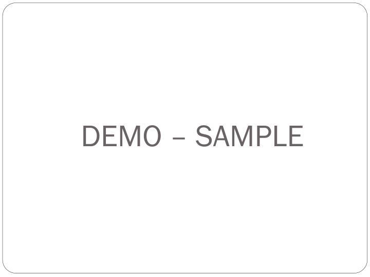 DEMO – SAMPLE