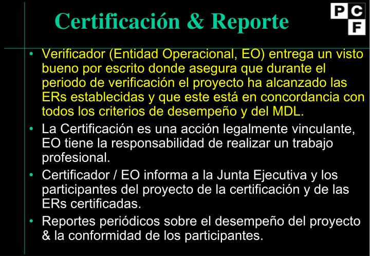 Certificación & Reporte